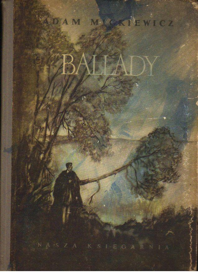Ballady Wybór Iljmszancerwyd 1955 Adam Mickiewicz