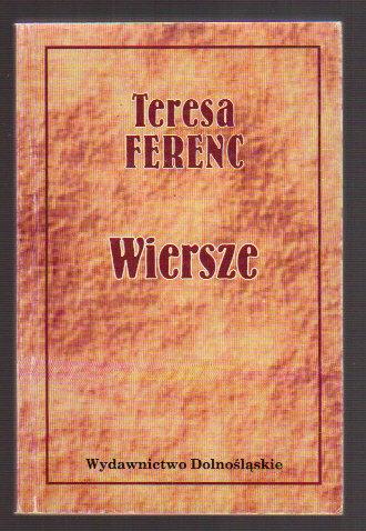 Wiersze Teresa Ferenc Antykwariat Humanitas