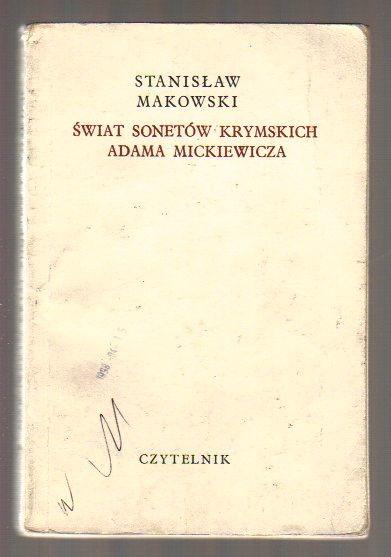 świat Sonetów Krymskich Adama Mickiewicza Stanisław
