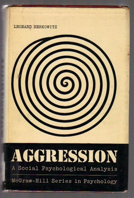Aggression: A social Psychological Analysis