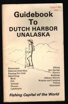 Guidebook To DUTCH HARBOR UNALASKA