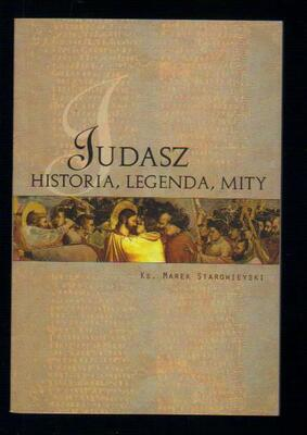 Judasz. Historia, legendy, mity