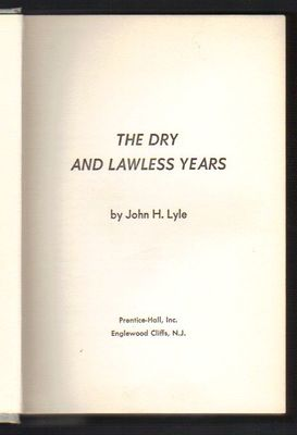 The dry and lawless years