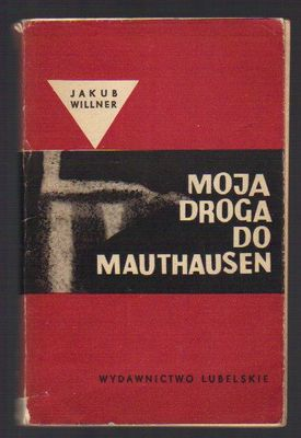 Moja droga do Mauthausen