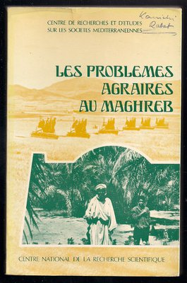 Problemes agraires au Maghreb