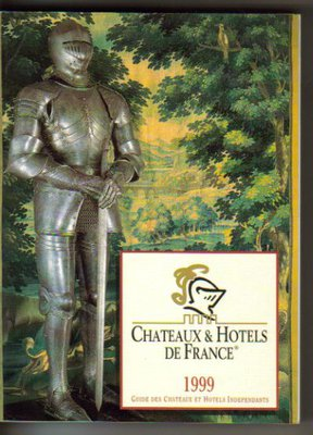 Guide des Chateaux et Hotels Independants 1999..j.francuski