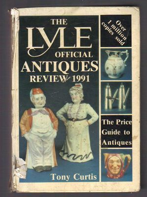 Lyle Official Antiques Review 1991