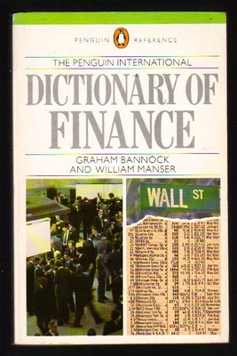 The Penguin International Dictionary of Finance