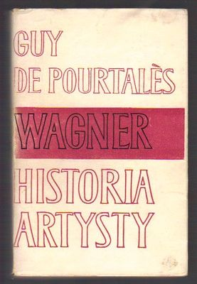 Wagner, historia artysty