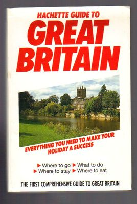 Hachette Guide to Great Britain