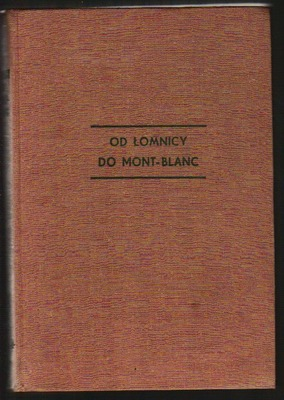 Od Łomnicy do Mont Blanc