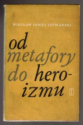 Od metafory do heroizmu