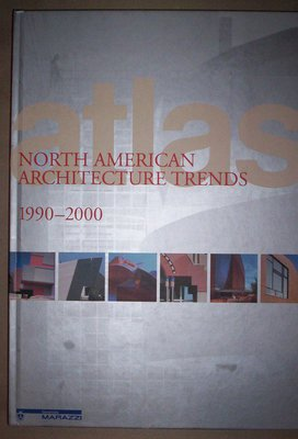 North American Architecture Trends 1990-2000