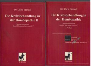 Die Krebsbehandlung in der Homoopathie: Locarno, September 1997 tom 1,2