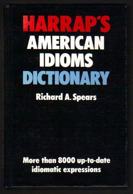 Harrap's american idioms dictionary