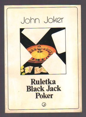 Ruletka. Black Jack. Poker