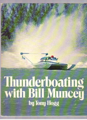 Thunderboating with Bill Muncey