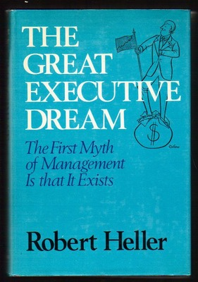 The Great Executive Dream