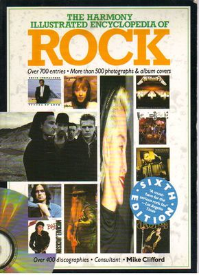 The Harmony Illustrated Encyklopedia of ROCK