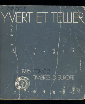 Catalogue Yvert & Tellier 1976 Tome 2 Timbres de Europe